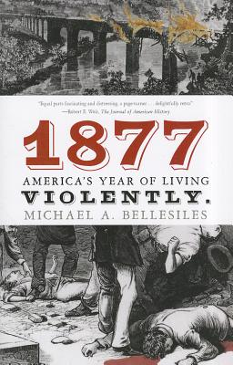 1877 By Bellesiles, Michael A.